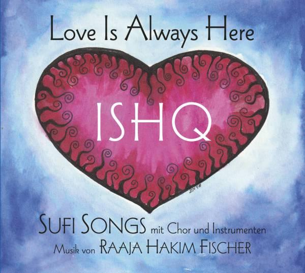 ishq-love-is-always-here-sufi-songs-von-raaja-fischer-mit-chor-und-instrumenten.jpg