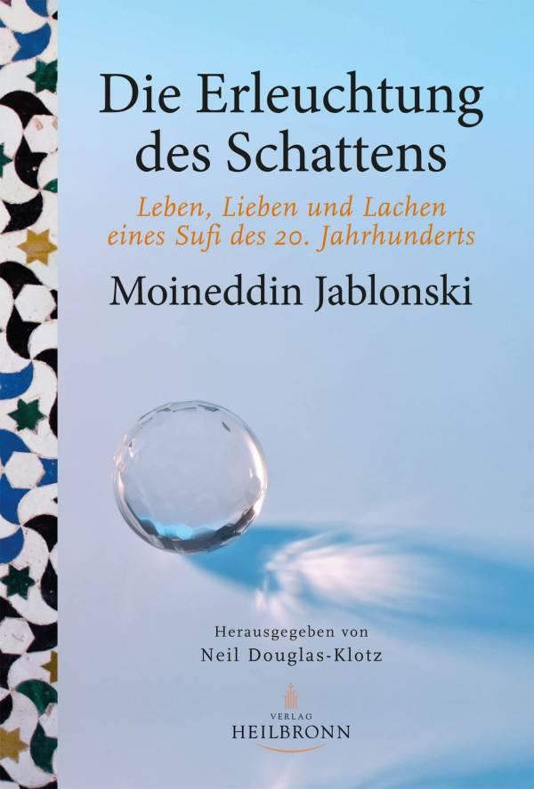 leben-lieben-und-lachen-eines-sufi-des-20-jahrhunderts-von-moineddin-jablonski.jpg